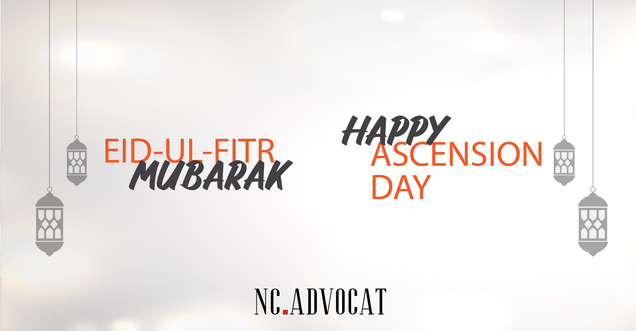 Image article - NC Advocat wish you a very happy Ascension Day and Eid-ul-Fitr mubarak !